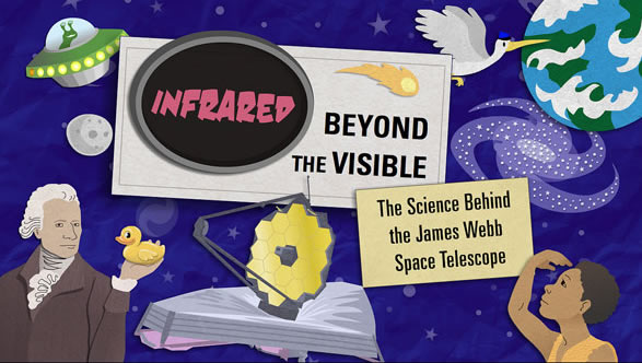 Infrared Beyond The Visible View This Video To Learn Why JWST Was Designed See Light And What IR Can Teach Us About Universe